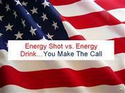 energy shot vs. energy drink