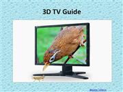 3D TV Guide