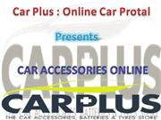car accessories | car audio system | car customization | tyres & wheel