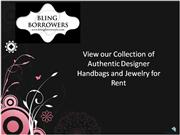 Rent Designer Handbags and Jewelry from Bling Borrowers