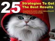 25 strategies to get the best result