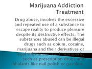 Marijuana Addiction Treatment