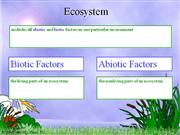 Biotic and abiotic factor