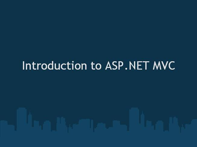 Ppt asp. Net mvc introduction by quontrasolutions powerpoint.