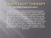Laser Light Therapy