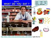 English 6 - Unit 11-What do you eat