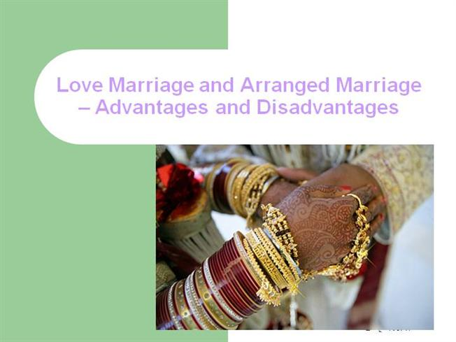 love marriage and arranged marriage advantages and authorstream