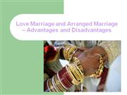 Love Marriage and Arranged Marriage  Advantages and
