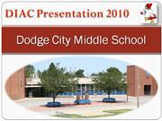 DIAC Dodge City Middle School Revised 3 28 10