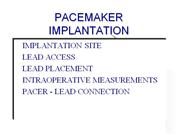 PACER IMPLANTATION