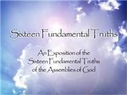 Sixteen Fundamental Truths - Part 9 Blessed Hope & Mill. Reign