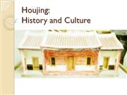 houjing---history and culture