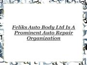 feliks auto body - auto body repair services