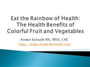 Eat the Rainbow of Fruits and Vegetables for Health Benefits