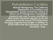 Rehabilitation Facility