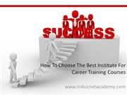 The Best Institute for Career Training Courses