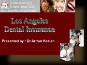 Los Angeles Dental Insurance Saves Money & Teeth
