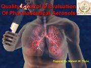 Quality control & Evaluation of Pharmaceutical Aerosols