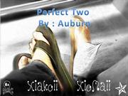 perfect two - auburn ( music video & lyrics )