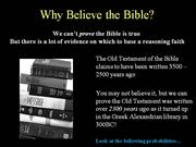 Good Reasons to Believe the Bible