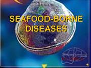 SEA FOOD BORNE DISEASE