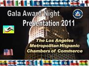 AWARD NIGHT PRESENTATION LA HISPANIC CHAMBER OF COMMERCE