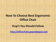 How To Choose Best Ergonomic Office Chair