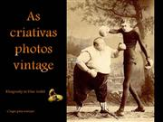 the creative vintage photos / as criativas fotos vintage