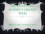 NEW TRI-STATE LYNX WOMEN�S CRICKET TEAM SLIDE (2)