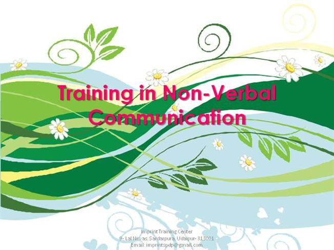 Verbal Communication Powerpoint Non Verbal Communication |