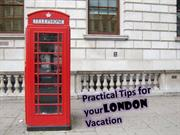 Practical Tips for your London Vacation