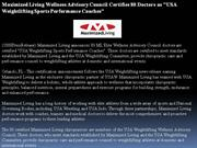 maximized living wellness advisory council certifies 80 doctors as