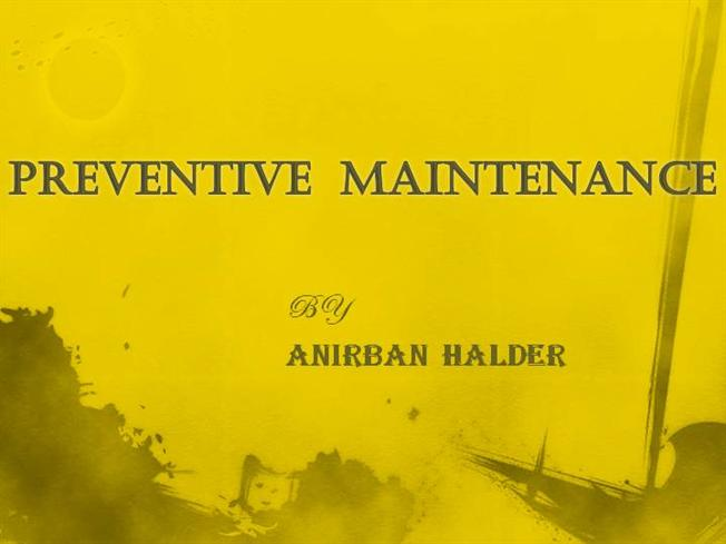 Preventive Maintenance Ppt |authorSTREAM