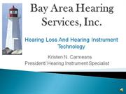 Hearing Loss and Hearing Instrument Technology with Narration