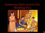 Aishwarya Rai's sister's Pre Wedding Pics