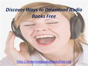 Discover Ways to Download Audio Books Free