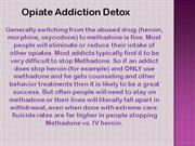 Opiate Addiction Treatment Guide