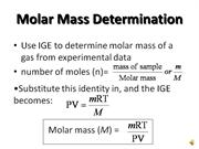Determining Molar Mass using the Ideal Gas Equation