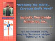 majestic worldwide ministries, inc