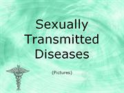 Sexually Transmitted Diseases (Pictures)