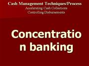 Concentration banking