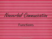 Functions of Non Verbal Communication