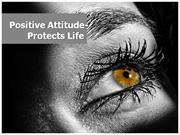 positive attitude protects life