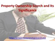 Property Ownership Search and Its Significance