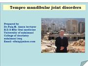 Tempro Mandibular Joint disorders