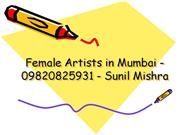 Fresher Male & Female Artist in mumbai -  09820825931 - Sunil Mishra