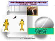 Chemotherapy of Malaria and National Drug Policy