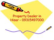 Property Dealer in Hisar - 09315497000