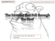 The Monster that Fell through the Roof[2]
