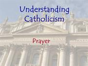 RCIA: Understanding Catholicism - Prayer